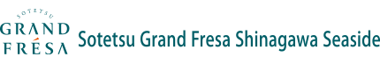 Sotetsu Grand Fresa Shinagawa Seaside